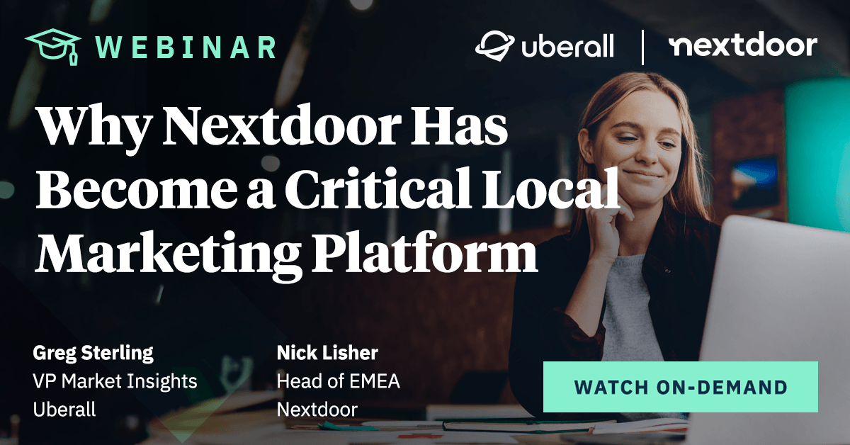 Why Nextdoor Has Become a Critical Local Marketing Platform