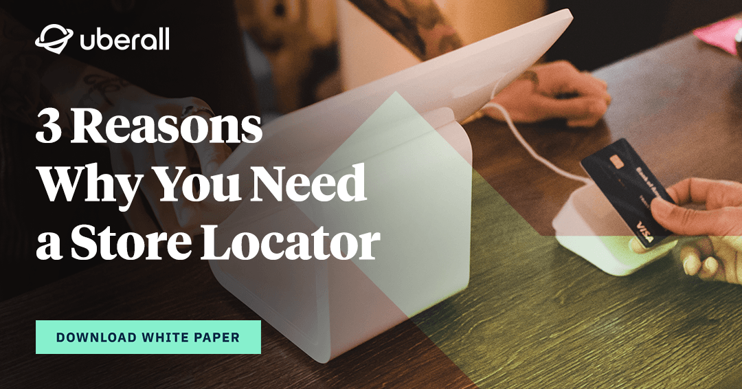 3 Reasons Why You Need a Store Locator
