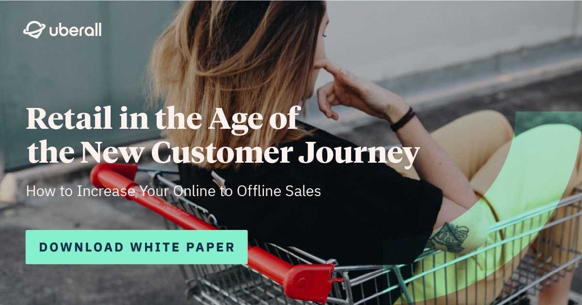 Retail in the Age of the New Customer Journey: How to Increase Your Online to Offline Sales