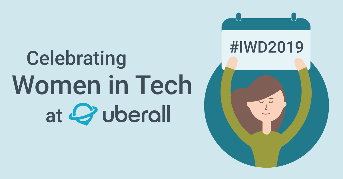 Celebrating Women in Tech at Uberall - International Women's Day 2019