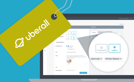 Time-consuming marketing campaigns? Save time with Uberall and efficient labels for your locations